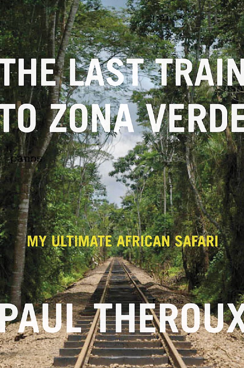 TDA July Book Review – The Last Train to Zona Verde
