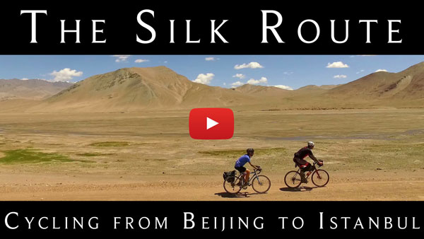 Cycling the Silk Route: The Full Tour – Beijing to Istanbul